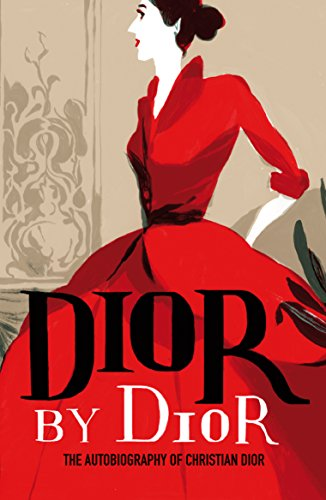 Dior By Dior (V&A Fashion Perspectives) por Christian Dior