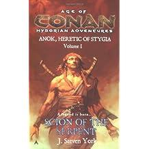 Scion of the Serpent: Anok, Heretic of Stygia Volume I