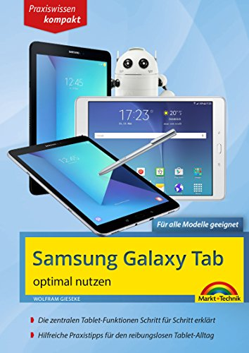 Samsung Galaxy Tab optimal nutzen: Praxiswissen kompakt