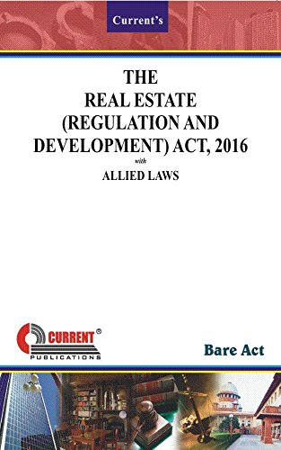 The Real Estate (Regulation and Development) Act, 2016 with Allied Laws (English Edition)