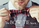 The Bow Tie Book by James Gulliver Hancock (2015-04-07)