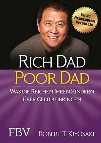 Rich Dad Poor Dad: Was die Reichen ihren Kindern über Geld beibringen (Arbeit Zu Hause Jobs Bei Amazon)