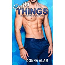 Pretty Things: Volume 3 (The Pretty Trilogy)