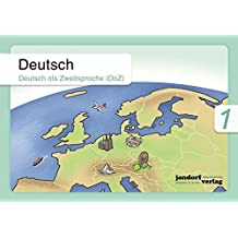 Deutsch 1 (DaZ): Deutsch als Zweitsprache