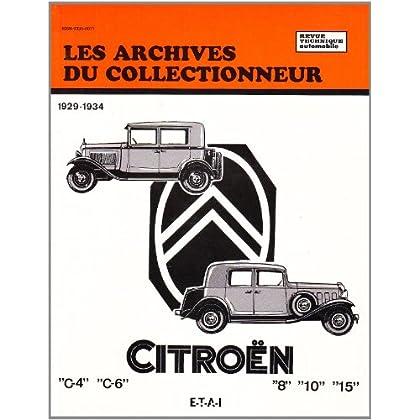 Les archives du collectionneur Revue Technique Automobile  N°5 Citroën C4 - C6 et Rosalie, 1929-1934