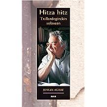 Hitza hitz. Txillardegirekin solasean (Literatura Book 171) (Basque Edition)