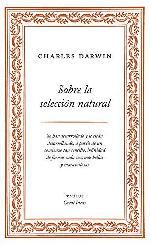 Sobre la selección natural (Serie Great Ideas 1) por Charles Darwin