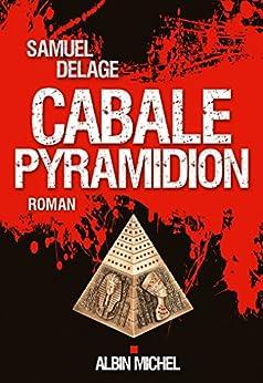 Cabale pyramidion par [Delage, Samuel]