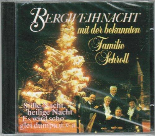 Bergweihnacht mit der bekannten Familie Schroll