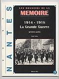 """Afficher """"Nantes. n° 3-4 1914-1918, la Grande guerre"""""""