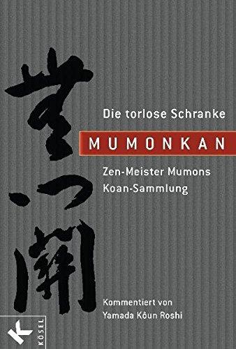 mumonkan-die-torlose-schranke-zen-meister-mumons-koan-sammlung-kommentiert-von-yamada-koun-roshi-ins
