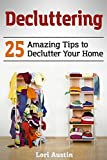 #4: Decluttering: 25 Amazing Tips to Declutter Your Home