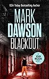 Blackout - John Milton #10 (John Milton Thrillers) by Mark Dawson