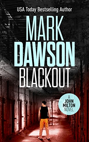 Blackout - John Milton #10 (John Milton Thrillers) by [Dawson, Mark]