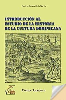 Introducción al Estudio de la Historia de la Cultura Dominicana Descargar PDF