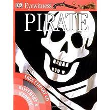 Pirate (Eyewitness) by Richard Platt (2007-06-07)