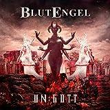 Un:Gott (Deluxe Edition) - Blutengel