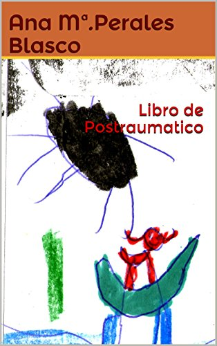 Libro de Postraumatico por Ana Maria Perales Blasco