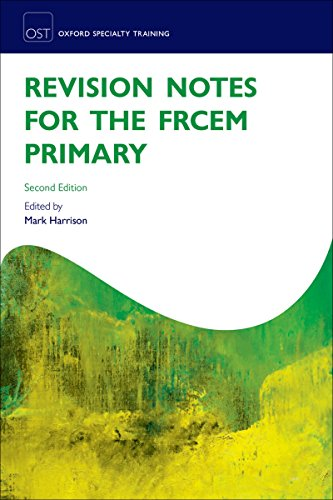 Revision Notes for the FRCEM Primary (Oxford Specialty Training: Revision Texts) (English Edition)