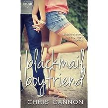 Blackmail Boyfriend by Chris Cannon (2015-08-07)