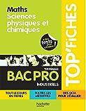 Top'Fiches Maths, Sciences Physiques et Chimiques - Term. Bac Pro Industriel - ebook - Ed.2011 (Mathématiques, Sciences physiques et chimiques - Term.Bac Pro - Ed.2011) (French Edition)