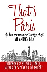 [(That's Paris: An Anthology of Life, Love and Sarcasm in the City of Light)] [Author: Vicki Lesage] published on (January, 2015)