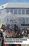 Geschichte der revolutionären Bewegungen in Russland: Band 1