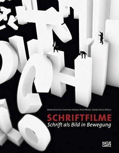 Schriftfilme: Schrift als Bild in Bewegung