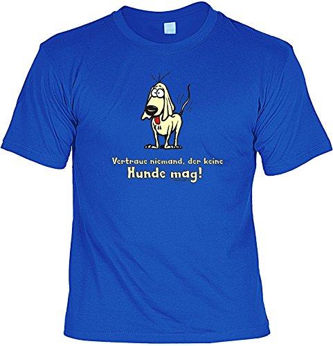 Witziges Tier- Spaß-Shirt + gratis Fun-Urkunde: Vertraue niemand der keine Hunde mag! Royalblau