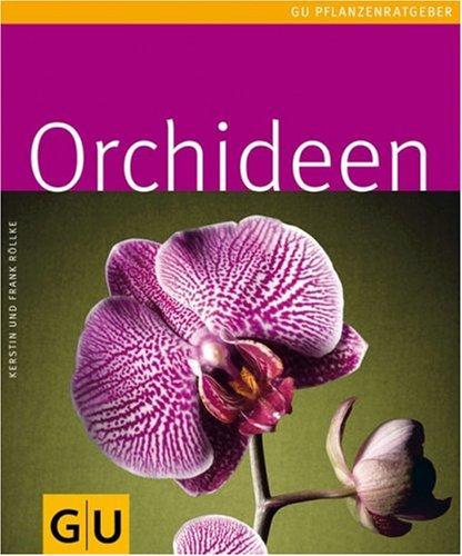 GRÄFE UND UNZER Verlag GmbH Orchideen (GU Pflanzenratgeber)