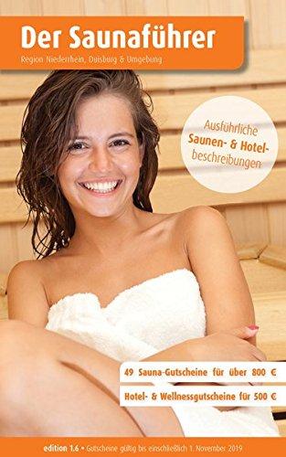 Buchseite und Rezensionen zu 'Region 7.6 Nord: Niederrhein, Duisburg& Umgebung - Der regionale Saunaführer mit Gutscheinen: Wellness Gutscheinbuch (Der Saunaführer)' von Thomas Wiege