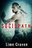 Sociopath: A Dark Romance (Sociopath Series Book 1)