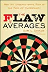 The Flaw of Averages: Why We Underest...