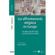 Les affrontements religieux en Europe : Du début du XVIe siècle au milieu du XVIIe siècle (Coédition CNED/SEDES)