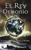 El rey demonio / The Demon King (Siete Reinos / Seven Realms)