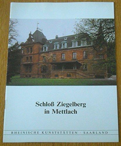 Schloss Ziegelberg in Mettlach