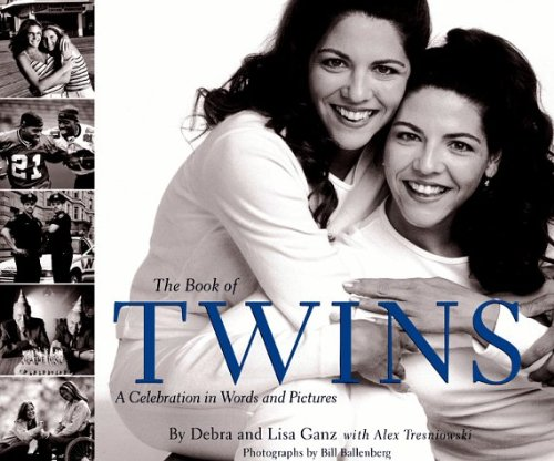 The Book of Twins: A Celebration in Words and Pictures by Debbie Ganz (1998-10-13)