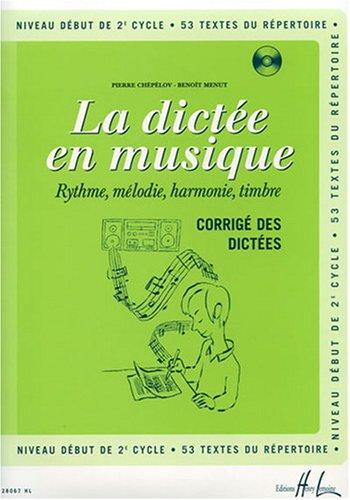 La dictée en musique Volume 4 - corrigé par Pierre Chepelov