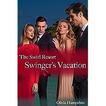 Swinger's Vacation, The Swirl Resort (English Edition)
