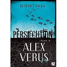 Alex Verus T3 : Persécution