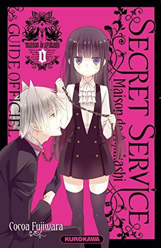 Secret Service - Maison de Ayakashi - Guide offciel par FUJIWARA Cocoa
