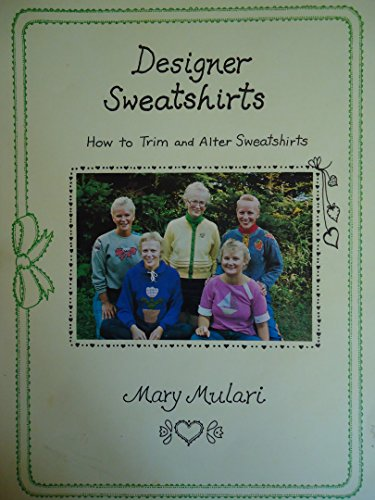 Designer sweatshirts: How to Trim and Alter Sweatshirts (Sweatshirt Alter)