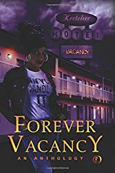 Forever Vacancy: A Colors in Darkness Anthology