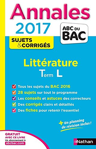 Annales ABC du BAC 2017 Littérature Term L