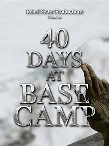 40 Days At Base Camp Cover