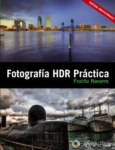 Fotografía HDR Práctica (Photoclub) por Fructuoso Navarro Ros