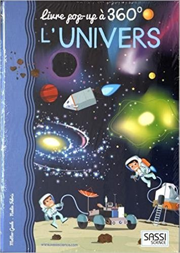 L'univers : Livre pop-up à 360° par Matteo Gaule, Nadia Fabris