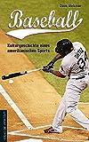 Produkt-Bild: Baseball: Kulturgeschichte eines amerikanischen Sports