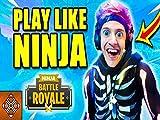 10 Fortnite Pro Tips - How To Play Like Ninja!