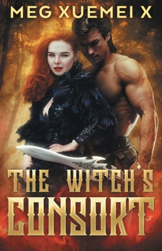 The Witch's Consort: Volume 2 (The First Witch)